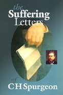 Suffering Letters of C H Spurgeon Paperback