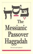 The Messianic Jewish Haggadah Paperback