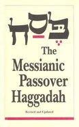 The Messianic Jewish Haggadah