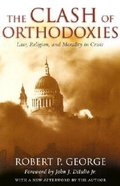 Clash of Orthodoxies Paperback