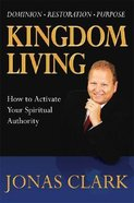 Kingdom Living Hardback