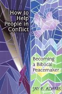 How to Help People in Conflict Paperback