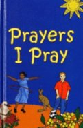 Prayers I Pray Paperback