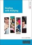 Dealing With Bullying (#330 in Issues In Society Series) Paperback