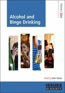 Alcohol and Binge Drinking (#334 in Issues In Society Series) Paperback