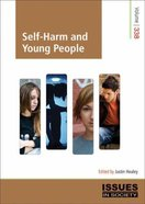 Self Harm and Young People (#338 in Issues In Society Series)