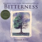 Breaking Free From the Barrenness of Bitterness Paperback