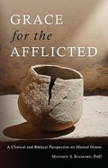 Grace For the Afflicted Paperback