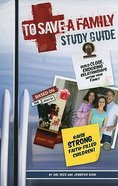 To Save a Family: Study Guide Paperback