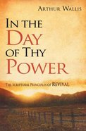 In the Day of Thy Power Paperback