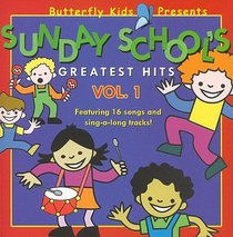 Sunday Schools Greatest Hits Vol.1 (Butterfly Kids Presents Series)