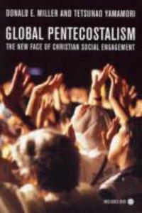 Global Pentecostalism (With Dvd)
