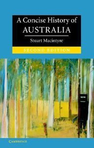 Concise History of Australia,A (Second Edition)