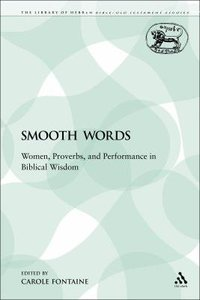 Smooth Words (Library Of Hebrew Bible/old Testament Studies Series)