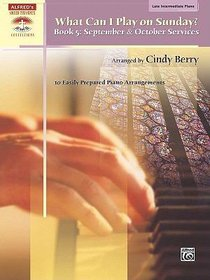 What Can I Play on Sunday Book 5: September and October Services (Music Book)