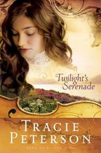 Twilights Serenade (#3 in Song Of Alaska Series)
