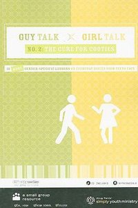 Guy Talk, Girl Talk #02: The Cure For Cooties (With Cd-rom)