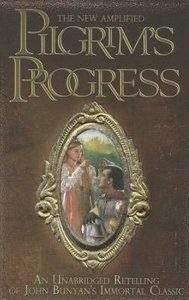 The New Amplified Pilgrims Progress (Unabridged)