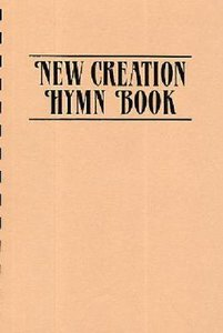 New Creation Hymn Book (Words Edition)