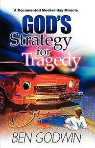 Gods Strategy For Tragedy