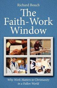 Faith-Work Window