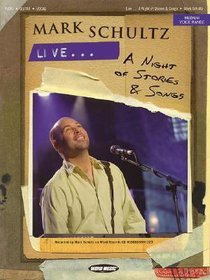 Mark Schultz Live: A Night of Stories and Songs Music Book