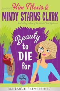 Beauty to Die For (Large Print)