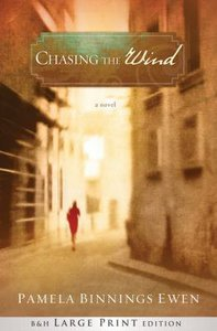 Chasing the Wind (Large Print)