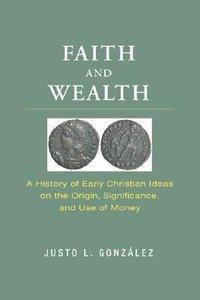 Faith & Wealth