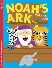 Noahs Ark (Ages 2-5, Reproducible) (Warner Press Colouring/activity Under 5s Series)