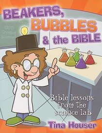 Beakers, Bubbles and the Bible