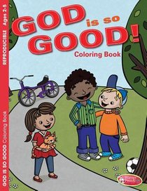 God is So Good! (Ages 2-5, Reproducible) (Warner Press Colouring/activity Under 5s Series)