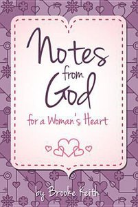 Notes From God For a Womans Heart