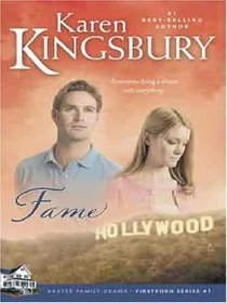 Fame (Large Print) (#01 in Firstborn Series)