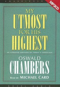 My Utmost For His Highest Updated Edition (1 Mp3 Cd Unabridged)