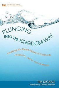 Plunging Into the Kingdom Way