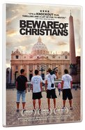 Beware of Christians