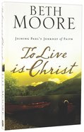 To Live is Christ Paperback