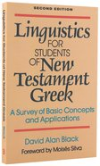 Linguistics For Students of New Testament Greek (2nd Edition) Paperback