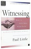 Witnessing (Christian Basics Bible Study Series)