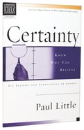 Certainty (Christian Basics Bible Study Series) Paperback