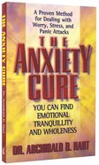 The Anxiety Cure Paperback