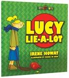 Lucy Lie-A-Lot (Little Lots Series)
