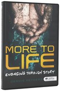 Engaging Through Story DVD (More To Life Series) DVD