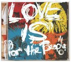 Love is For the People CD