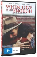 When Love is Not Enough DVD
