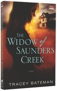 The Widow of Saunders Creek Paperback
