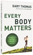 Every Body Matters Paperback