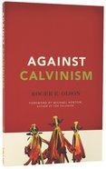 Against Calvinism Paperback