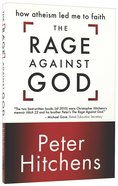 The Rage Against God Paperback